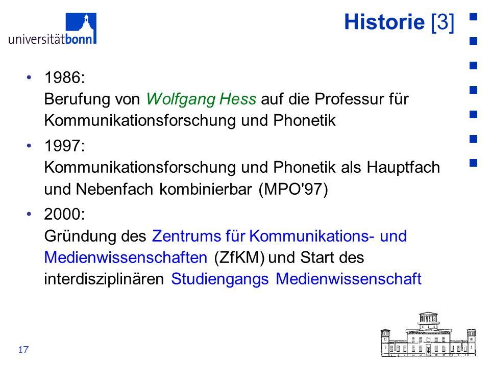 Historie [3] 1986: Berufung von Wolfgang Hess auf die Professur für Kommunikationsforschung und Phonetik.